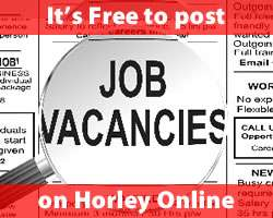 It's free to post job vacancies on Horley Online